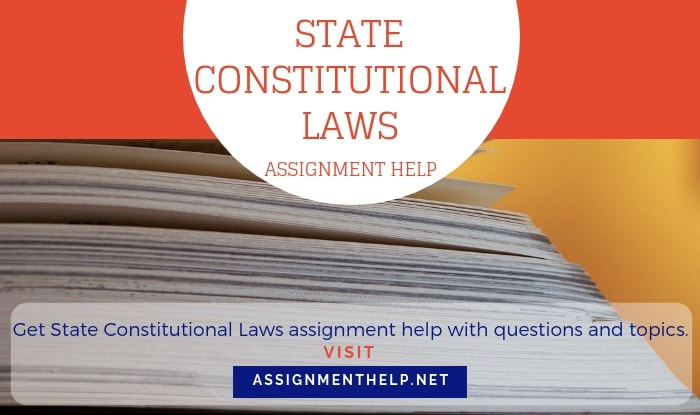 State Constitutional Laws Assignment Help