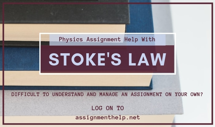 Stoke's Law Assignment Help