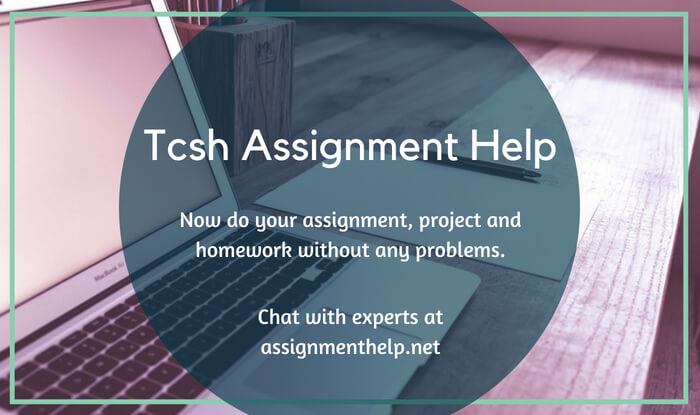 tcsh Assignment Help