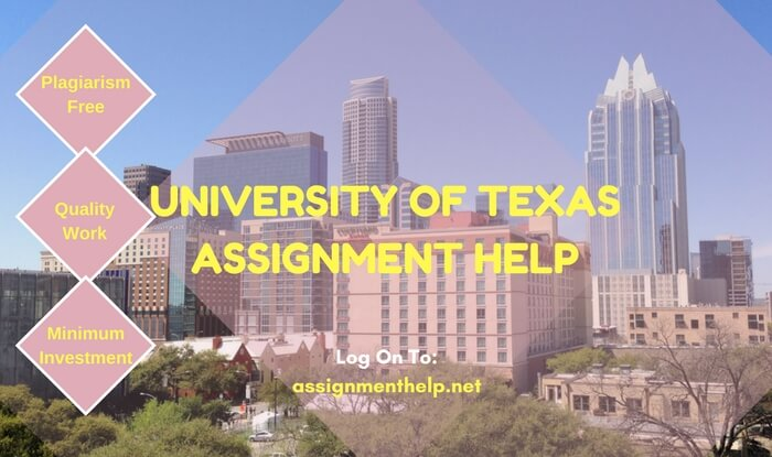 University of Texas Assignment Help