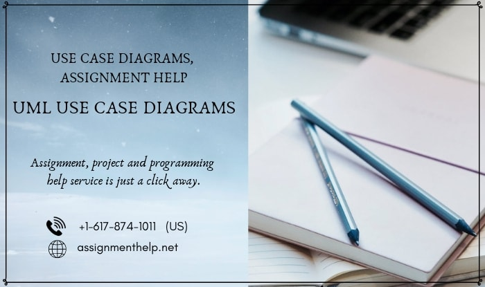UML Use Case Diagrams Assignment Help
