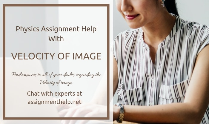 Velocity Of Image Assignment Help