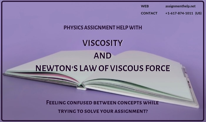Viscosity and Newton's law Assignment Help