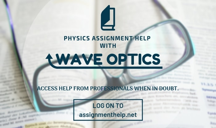 Wave Optics Assignment Help